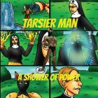 Tarsier Man: A Shower Of Power Cover Image