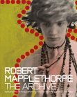 Robert Mapplethorpe: The Archive Cover Image