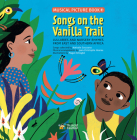 Songs on the Vanilla Trail: African Lullabies and Nursery Rhymes from East and Southern Africa Cover Image