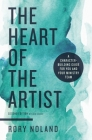 The Heart of the Artist, Second Edition: A Character-Building Guide for You and Your Ministry Team Cover Image
