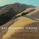 Ray Stanford Strong, West Coast Landscape Artist, 28 Cover Image