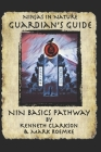 Ninjas in Nature Guardian's Guide: NiN Basics Pathway Cover Image