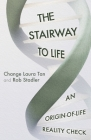 The Stairway To Life: An Origin-Of-Life Reality Check Cover Image