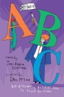 45's ABC: An Alternative Alphabet Book To Trump All Others Cover Image