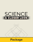 Science, a Closer Look, Grade 5-6, Essentials, Use of Natural Resources (Elementary Science Closer Look) Cover Image