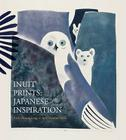 Inuit Prints: Japanese Inspiration Cover Image