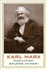 Karl Marx: Philosophy and Revolution (Jewish Lives) Cover Image