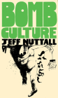 Bomb Culture: 50th Anniversary Edition Cover Image