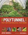 The Polytunnel Book: Fruit and Vegetables All Year Round Cover Image