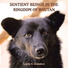 Sentient Beings in the Kingdom of Bhutan Cover Image