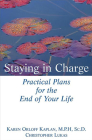 Staying in Charge: Practical Plans for the End of Your Life Cover Image
