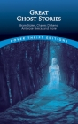 Great Ghost Stories (Dover Thrift Editions) Cover Image