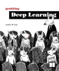 Grokking Deep Learning Cover Image