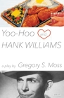 Yoo-Hoo and Hank Williams: A Play Cover Image