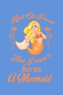 Kind Of Pissed I Wasn't Born A Mermaid: Personal Expense Tracker Cover Image