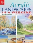 Acrylic Landscapes in a Weekend Cover Image