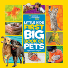 Little Kids First Big Book of Pets (National Geographic Little Kids First Big Books) Cover Image