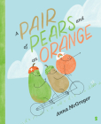 A Pair of Pears and an Orange Cover Image