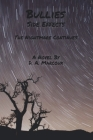 Bullies Side Effects: The Nightmare Continues Cover Image