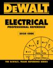 Dewalt Electrical Professional Reference - 2020 NEC Cover Image