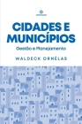 Cidades e Municípios: Gestão e Planejamento Cover Image
