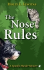 The Nose Rules: A Spunky Murder Mystery Cover Image