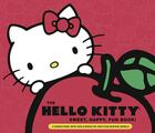 Hello Kitty Sweet, Happy, Fun Book!: A Sneak Peek Into Her Supercute World Cover Image