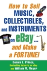How to Sell Music, Collectibles, and Instruments on eBay... And Make a Fortune Cover Image