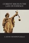 Current Issues in the Law of Evidence Cover Image