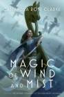 Magic of Wind and Mist: The Wizard's Promise; The Nobleman's Revenge Cover Image