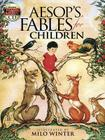 Aesop's Fables for Children: Includes a Read-And-Listen CD [With CD] (Dover Pictorial Archives) Cover Image