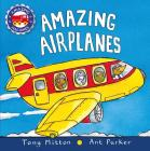 Amazing Airplanes (Amazing Machines) Cover Image