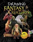 Drawing Fantasy Creatures Cover Image