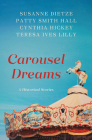 Carousel Dreams: 4 Historical Stories Cover Image