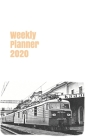 Weekly Planner 2020: calendar organizer agenda for train enthusiasts. 5x8. 120 pages. Cover Image