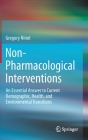 Non-Pharmacological Interventions: An Essential Answer to Current Demographic, Health, and Environmental Transitions Cover Image