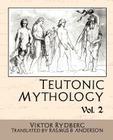 Teutonic Mythology, Volume 2 Cover Image