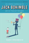 The Curious Chronicles of Jack Bokimble and His Peculiar Penumbra Cover Image