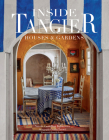 Inside Tangier: House and Gardens of Tangier Cover Image