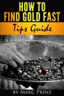 How to Find Gold Fast: Tips Guide Cover Image