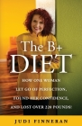 The B+ Diet Cover Image