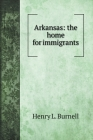Arkansas: the home for immigrants Cover Image