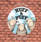 Huff & Puff: Can You Blow Down the Houses of the Three Little Pigs? Cover Image