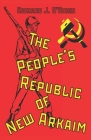 The People's Republic of New Arkaim Cover Image