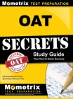 OAT Secrets, Study Guide: OAT Exam Review for the Optometry Admission Test Cover Image