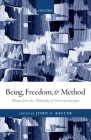 Being, Freedom, and Method: Themes from the Philosophy of Peter Van Inwagen Cover Image