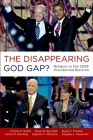 The Disappearing God Gap?: Religion in the 2008 Presidential Election Cover Image