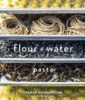 Flour + Water: Pasta [A Cookbook] Cover Image