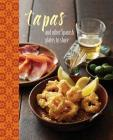 Tapas: and other Spanish plates to share Cover Image