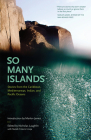 So Many Islands: Stories from the Caribbean, Mediterranean, Indian, and Pacific Oceans Cover Image